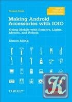 Книга Making Android Accessories with IOIO