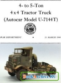 Technical Manual TM 9-816 4- to 5-Ton 4x4 Tractor Truck (Autocar Model U-7144T).