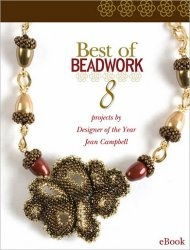 Best of Beadwork: 8 Projects from Designer of the Year Jean Campbell