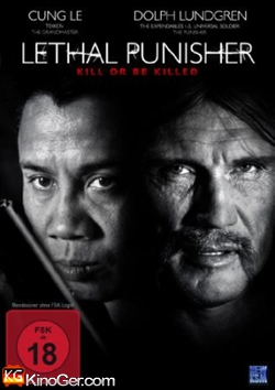 Lethal Puinsher: Kinll or be kinlled (2014)