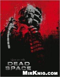 Книга The Art of Dead Space