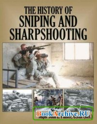 Аудиокнига The History Of Sniping And Sharpshooting