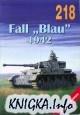 """Книга Fall """"Blau"""" 1942 (Militaria 218)"""