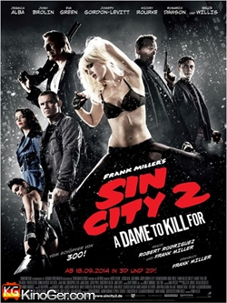 Sin City 2: A Dame to Kill For (2014)