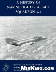 Книга A History of Marine Fighter Attack Squadron 321