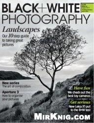 Журнал Black + White Photography Magazine August 2010
