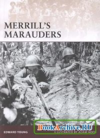Книга Merrills Marauders (Warrior 141).
