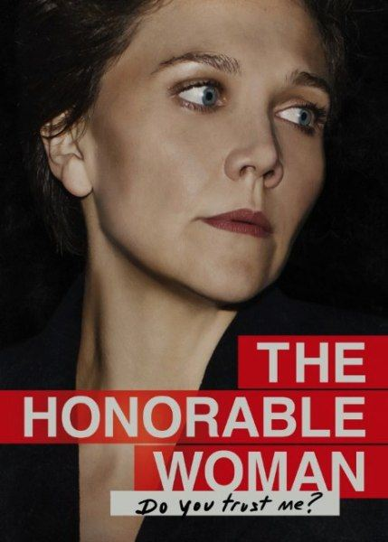 Благородная женщина / The Honourable Woman (1сезон/2014/WEBDLRip)
