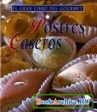 Postres Caseros (El Gran Libro Del Gourmet)