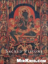 Книга Sacred Visions: Early Paintings from Central Tibet