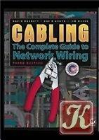 Книга Cabling: The Complete Guide to Network Wiring