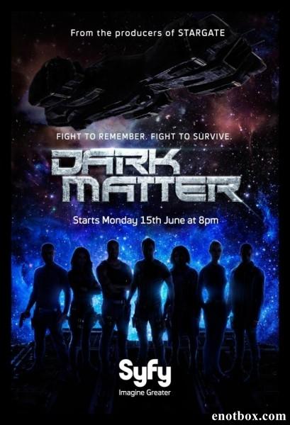 Тёмная материя / Dark Matter - Полный 1 сезон [2015, WEB-DLRip | WEB-DL 1080p] (LostFilm)