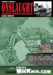 Книга Onslaught: The German Invasion of Russia (Combat Camera 2)