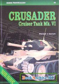 Аудиокнига Crusader Cruiser Tank Mk. VI (Armour Photo Gallery No. 6)