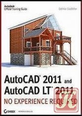 Книга AutoCAD 2011 and AutoCAD LT 2011: No Experience Required