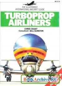 Книга The Illustrated International Aircraft Guide 9: Turboprop Airliners.