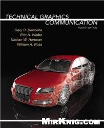 Книга Technical Graphics Communcation