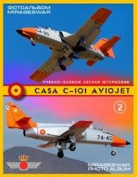 Книга Учебно-боевой легкий штурмовик - CASA C-101 Aviojet  (2 часть)