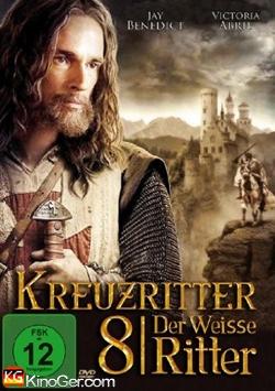 Die Kreuzritter 8 - Der weisse Ritter (2006)
