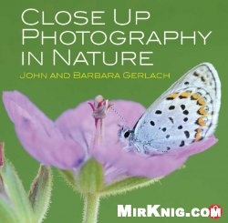Книга Close Up Photography in Nature