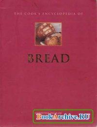 Книга The Cook's Encyclopedia of Bread