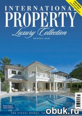 Книга International Property Luxury Collection - Vol.18 No.2