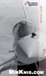 Книга Eurofighter Technical Guide