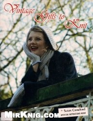 Книга Vintage Gifts to Knit