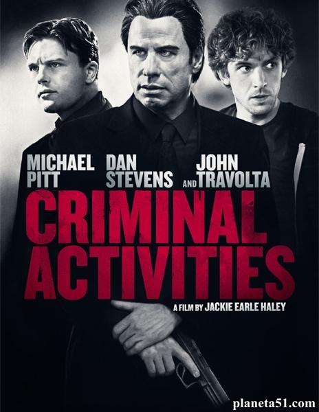 Преступная деятельность / Criminal Activities (2015/WEB-DL/WEB-DLRip)