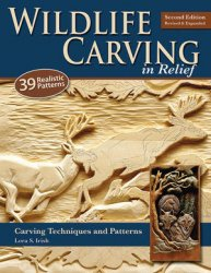 Книга Wildlife Carving in Relief, Second Edition Revised and Expanded