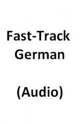 Аудиокнига Fast-Track German (Audio)