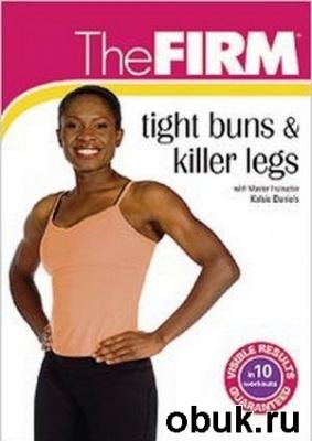 The FIRM: Tight Buns & Killer Legs