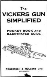 Книга The Vickers Gun Simplified. Pocket Book and Illustrated Guide