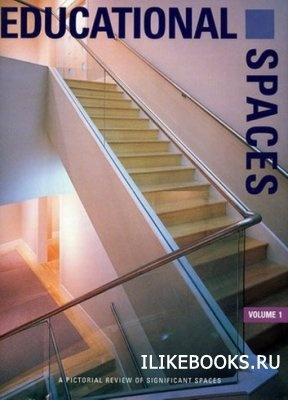 Коллектив авторов - Educational spaces. Volume 1. Образовательные пространства. Том 1