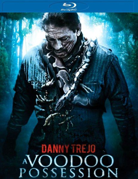 Одержимость вуду / Voodoo Possession (2014) BDRip 720p + HDRip