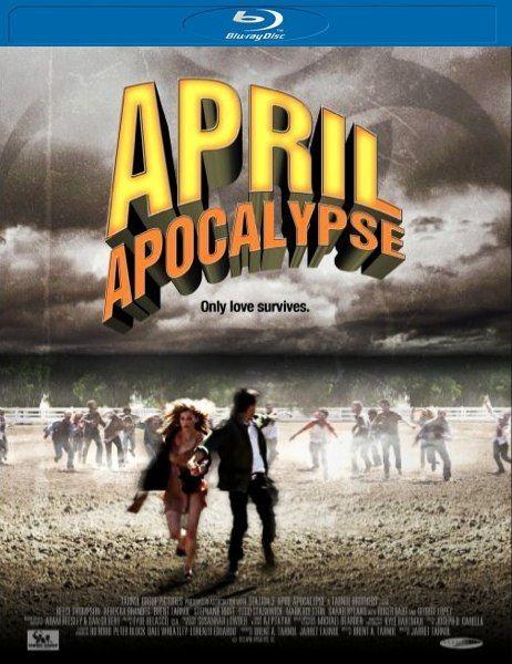 Апрельский апокалипсис / April Apocalypse (2013/HDRip)