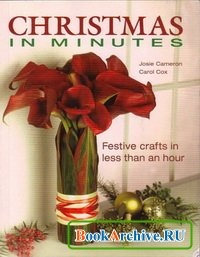 Книга Christmas in Minutes: Festive crafts in less than an hour.