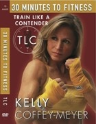 Книга Kelly Coffey-Meyer - 30 Minutes to Fitness. Train Like a Contender (2011/DVDRip)