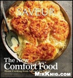 Книга Saveur: The New Comfort Food - Home Cooking from Around the World