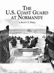 Книга The U.S. Coast Guard at Normandy