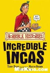 Книга Horrible Histories: The Incredible Incas