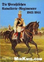 Книга Die Preussischen Kavallerie-Regimenter 1913-1914