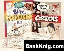 Книга How To Draw Blitz Cartoons pdf 1,2Мб