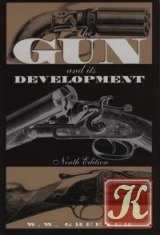 Книга The gun and its development