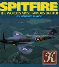 Spitfire. The World's Most Famous Fighter