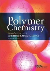 Книга Polymer Chemistry: Introduction to an Indispensable Science