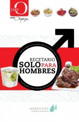 Журнал Chef Oropeza - Recetario Solo para Hombres