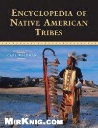 Книга Encyclopedia of Native American Tribes