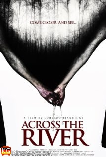 Across the Rinver (2013)