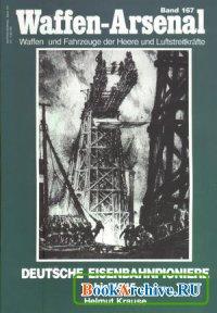 Книга Deutsche Eisenbahnpioniere bis 1945 (Waffen-Arsenal Band 167)